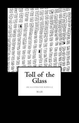 Toll of the Glass: An Illustrated Novella