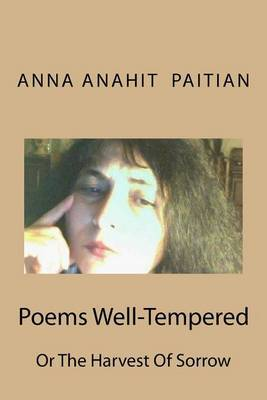 Poems Well-Tempered: The Harvest of Sorrow