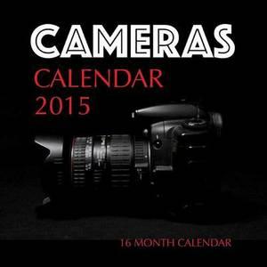 Cameras Calendar 2015: 16 Month Calendar