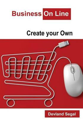 Business on Line: Create Your Own