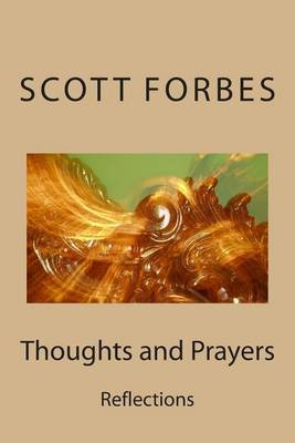 Thoughts and Prayers: Reflections
