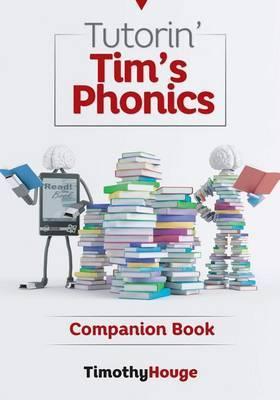 Tutorin' Tim's Phonics: Companion Book