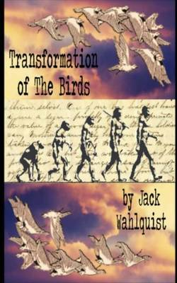 Transformation of the Birds