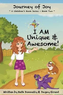 I Am Unique & Awesome!