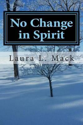 No Change in Spirit