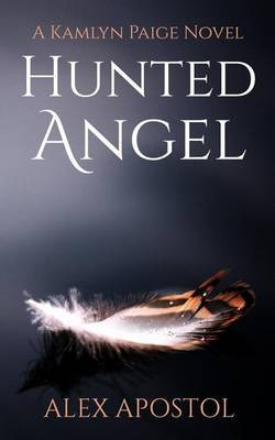 Hunted Angel: A Kamlyn Paige Novel