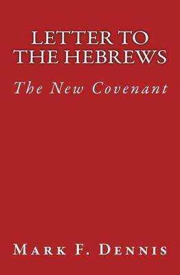 Letter to the Hebrews: The New Covenant