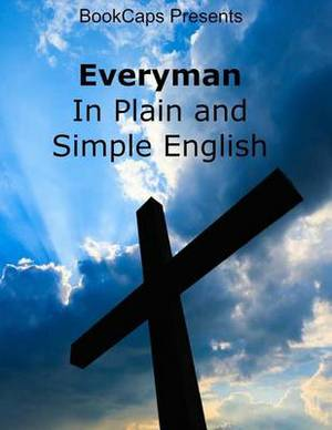 Everyman in Plain and Simple English
