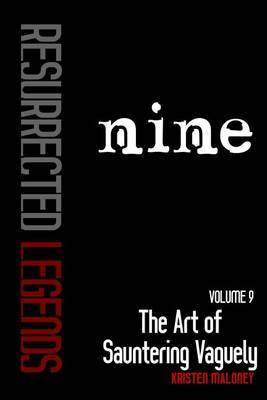 Volume IX: The Art of Sauntering Vaguely