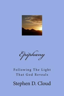 Epiphany: Following the Light That God Reveals