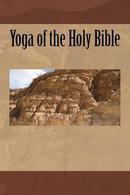 Yoga of the Holy Bible