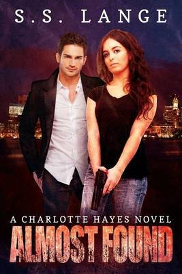 Almost Found: A Charlotte Hayes Novel