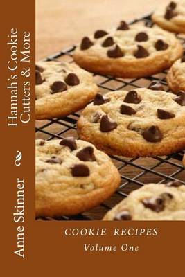 Hannah's Cookie Cutters & More  : Cookie Recipes