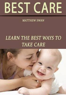 Best Care: Learn the Best Ways to Take Care