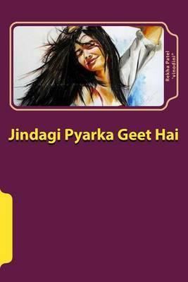 Jindgi Pyarka Geet Hai: Sahiyaari Navalakathaa