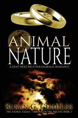Animal Nature: A Gray Wolf Pack Paranormal Romance