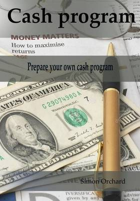 Cash Program: Prepare Your Own Cash Program