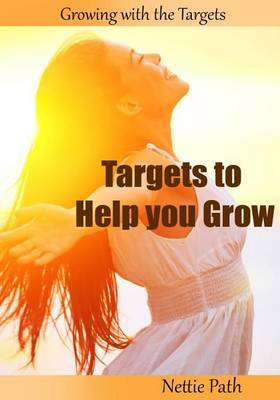 Targets to Help You Grow: Growing with the Targets