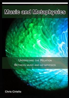 Music and Metaphysics: Understand the Relation Between Music and Metaphysics
