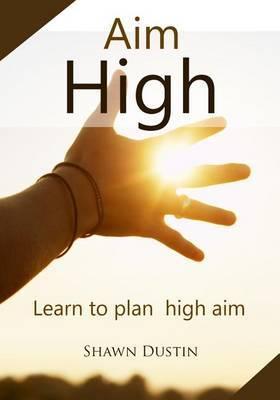 Aim High: Learn to Plan High Aim