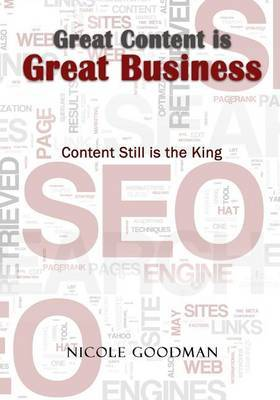 Great Content Is Great Business: Content Still Is the King