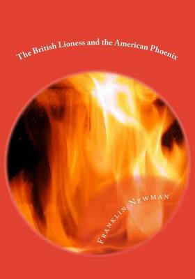 The British Lioness and the American Phoenix: The Knights of Callistor Book 3