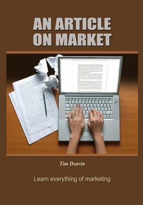 An Article on Market: Learn Everything of Marketing