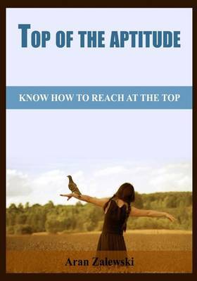 Top of the Aptitude: Know How to Reach at the Top