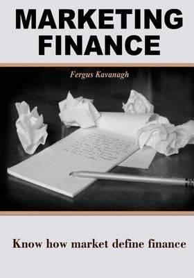 Marketing Finance: Know How Market Define Finance