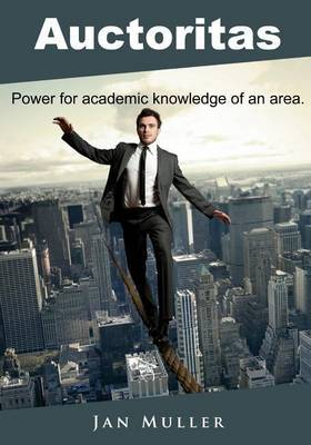 Auctoritas: Power for Academic Knowledge of an Area
