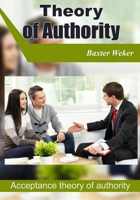 Theory of Authority: Acceptance Theory of Authority