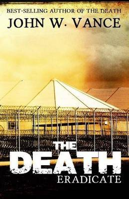 The Death: Eradicate