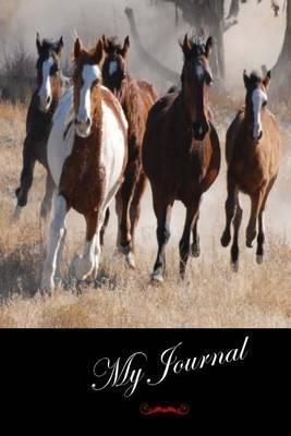 My Journal: (Wild Horses) Diary / Journal # 1