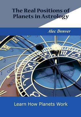 The Real Positions of Planets in Astrology: Learn How Planets Work