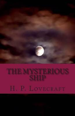 The Mysterious Ship