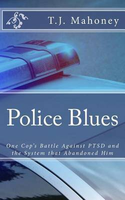 Police Blues: Police Post-Traumatic Stress Disorder