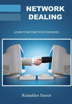 Network Dealing: Learn to Become Your Own Boss