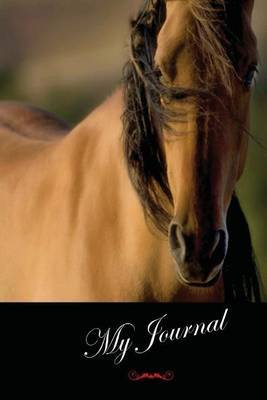 My Journal: (Wild Horses) Lined Diary / Journal # 10