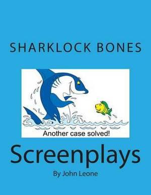 Sharklock Bones: Screenplays