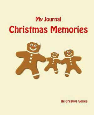 My Journal: Christmas Memories (Gingerbread Men)