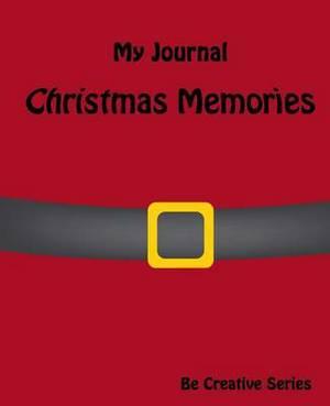 My Journal: Christmas Memories (Santa)