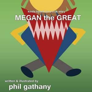Megan the Great