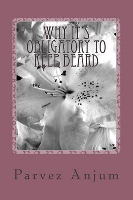 Why It's Obligatory to Keep Beard
