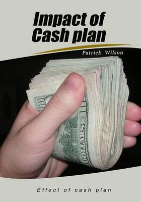 Impact of Cash Plan: Effect of Cash Plan