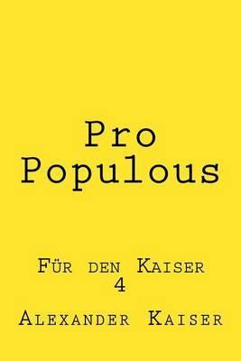 Pro Populous: Fur Den Kaiser