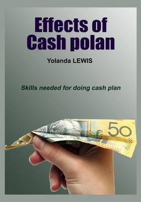 Effects of Cash Polan: Skills Needed for Doing Cash Plan