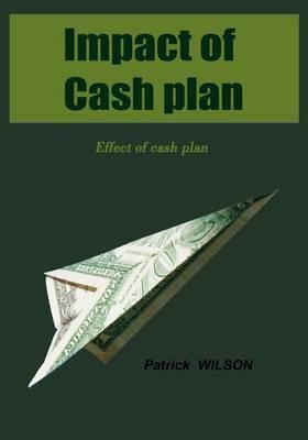 Impact of Cash Plan: Effect of Cash Plan
