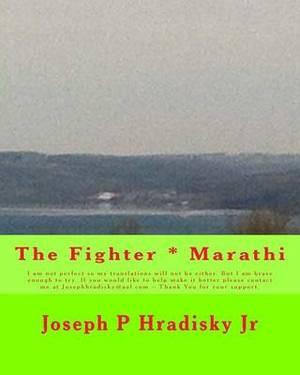 The Fighter * Marathi