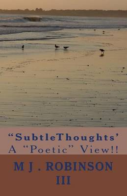 Subtlethoughts': A Poetic View!!