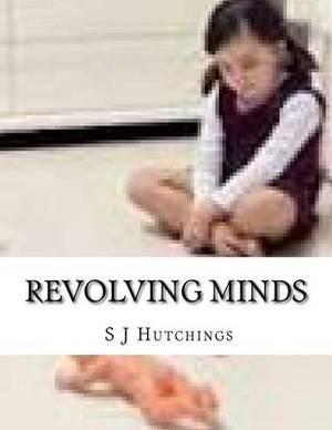 Revolving Minds
